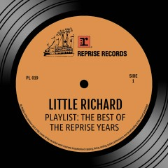 Playlist: The Best Of the Reprise Years - Little Richard