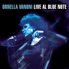 Ornella Vanoni Live al Blue Note - Ornella Vanoni