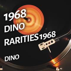 Dino - Rarities 1968 - Dino