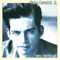 France, I Wish You Love - Harry Connick Jr.