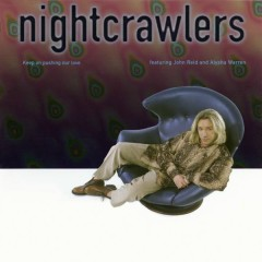 Keep on Pushing Our Love - Nightcrawlers, John Reid, Alysha Warren