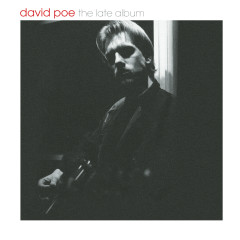 The Late Album - David Poe