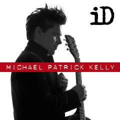 How Do You Love - Michael Patrick Kelly