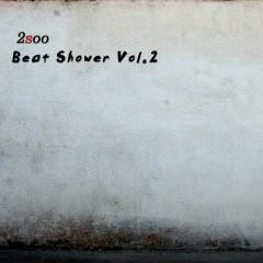 Beat Shower Vol. 2 - 2Soo