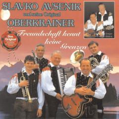 Freundschaft kennt keine Grenzen - Slavko Avsenik und seine Original Oberkrainer