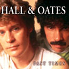 Past Times - Hall & Oates