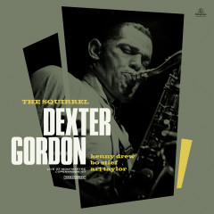 The Squirrel (feat. Art Taylor, Kenny Drew & Bo Stief) [Live at Montmartre, Copenhagen 1967] - Dexter Gordon, Art Taylor, Bo Stief, Kenny Drew