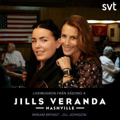 Jills Veranda Nashville (Livemusiken från säsong 4) [Episode 1] - Jill Johnson, Miriam Bryant