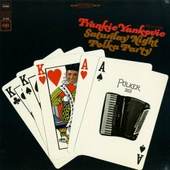 Saturday Night Polka Party - Frankie Yankovic and His Yanks