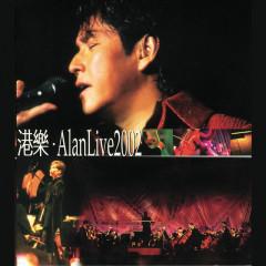 Gang Le . Alan Live 2002 - Alan Tam