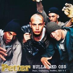 Rulla med oss - Petter,Timbuktu,PeeWee,Eye N' I