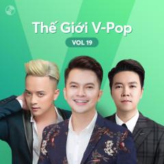 Thế Giới V-Pop Vol.19 - Cao Thái Sơn, Lê Hiếu, Nam Cường