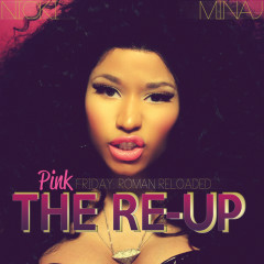 Pink Friday: Roman Reloaded The Re-Up (Edited Booklet Version) - Nicki Minaj