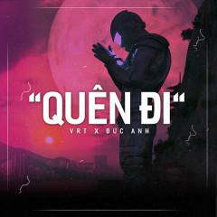 Quên Đi (Single) - VRT, Đức Anh
