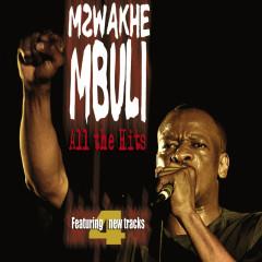 All The Hits - Mzwakhe Mbuli