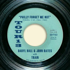 Philly Forget Me Not (with Train) - Daryl Hall & John Oates, Train