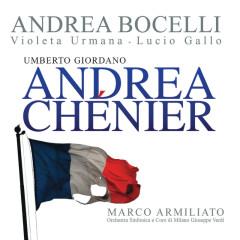 Giordano: Andrea Chénier - Andrea Bocelli, Violeta Urmana, Lucio Gallo, Orchestra Sinfonica di Milano Giuseppe Verdi, Marco Armiliato
