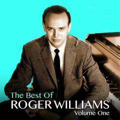 The Best of Roger Williams, Vol. 1