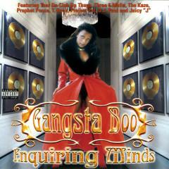 Enquiring Minds - Gangsta Boo