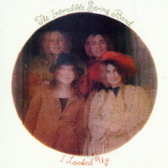 I Looked Up - The Incredible String Band