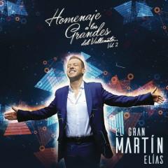 Homenaje a Los Grandes Vol. 2 - El Gran Martín Elías
