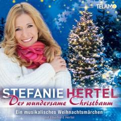 Der wundersame Christbaum - Stefanie Hertel