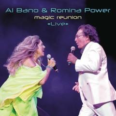 Magic Reunion *Live* - Al Bano & Romina Power