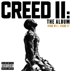 Creed II: The Album - Mike WiLL Made-It