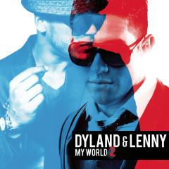 My World 2 (Bonus Tracks Version) - Dyland & Lenny