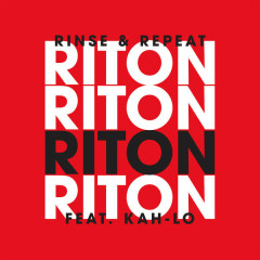 Rinse & Repeat (Radio Edit) - Riton,Kah-Lo