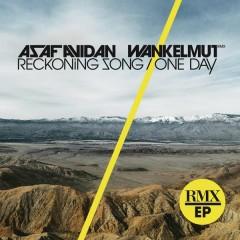 One Day / Reckoning Song (Wankelmut Remix) - Asaf Avidan & The Mojos