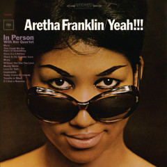 Yeah!!! (Expanded Edition) - Aretha Franklin
