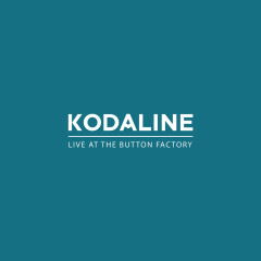 Live at The Button Factory - EP - Kodaline