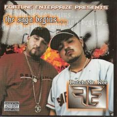 Fortune Enterprize Presents: The Saga Begins - Mr. Kee, Dutch