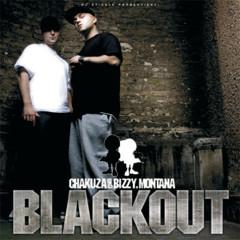 Blackout - Chakuza, Bizzy Montana