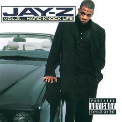 Vol.2 ... Hard Knock Life - Jay-Z