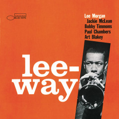 Lee-Way - Lee Morgan, Art Blakey, Bobby Timmons, Jackie McLean, Paul Chambers