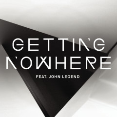 Getting Nowhere - Magnetic Man, John Legend