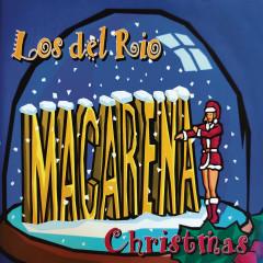 Macarena Christmas (Remasterizado) - Los del Río