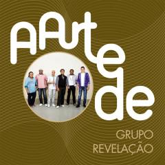 A Arte De Grupo Revelação (Live) - Grupo Revelação