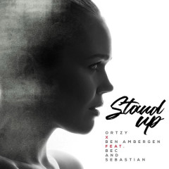 Stand Up (Single) - Ortzy, Ben Ambergen