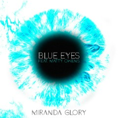 Blue Eyes (feat. Matty Owens) - Miranda Glory, Matty Owens