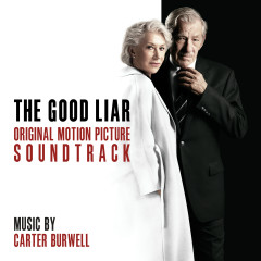The Good Liar (Original Motion Picture Soundtrack) - Carter Burwell