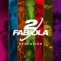 Evolution - 2 Fabiola