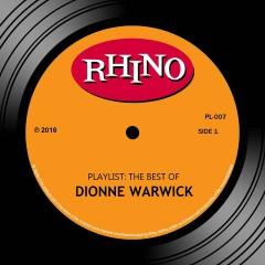 Playlist: The Best of Dionne Warwick - Dionne Warwick