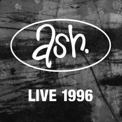 Live 1996 (Remastered) (Remastered Version) - Ash