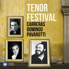 Tenor Festival: Pavarotti, Domingo, Carreras - Various Artists