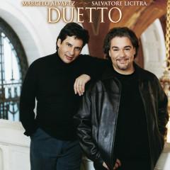 Duetto - Marcelo Alvarez, Salvatore Licitra