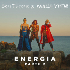 Energia (Parte 2) - Sofi Tukker,Pabllo Vittar