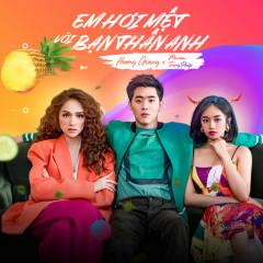 Em Hơi Mệt Với Bạn Thân Anh (Single) - Hương Giang, Trang Pháp, Masew